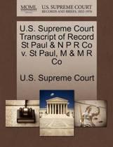 U.S. Supreme Court Transcript of Record St Paul & N P R Co V. St Paul, M & M R Co