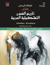 Introduction to the Contemporary Art in Arab Land