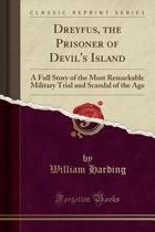 Dreyfus; The Prisoner of Devil's Island