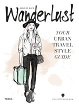 Wanderlust - Your Urban Travel Style Guide