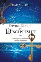 Divine Design for Discipleship