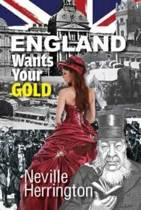England wants your gold
