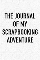 The Journal of My Scrapbooking Adventure