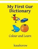 My First Gur Dictionary