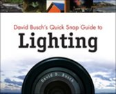 David Busch's Quick Snap Guide to Lighting