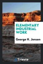 Elementary Industrial Work