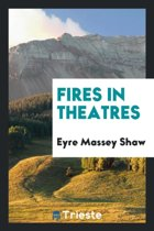 Fires in Theatres