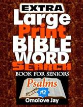 Extra Large Print Bible Word Search Book for Seniors Psalms