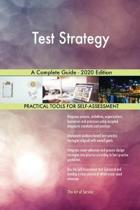 Test Strategy a Complete Guide - 2020 Edition