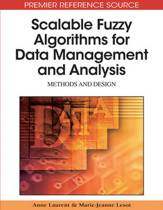 Scalable Fuzzy Algorithms for Data Management and Analysis