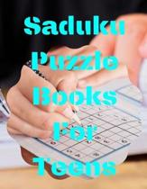 Saduku Puzzle Books For Teens: Soduko Puzzle Book Beginners - Perfect for Beginners, Medium difficulty Brain Puzzles Books for Beginners and Activiti