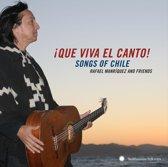 Que Viva El Canto. Songs Of Chile