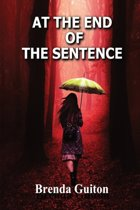 AT THE END OF THE SENTENCE