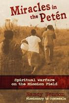 Miracles in the Peten