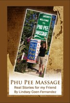 Phu Pee Massage: Real Stories for my Friend