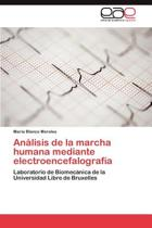 Analisis de la Marcha Humana Mediante Electroencefalografia