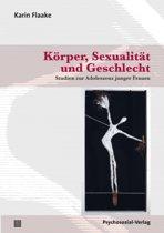 K rper, Sexualit t Und Geschlecht