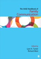 The SAGE Handbook of Family Communication