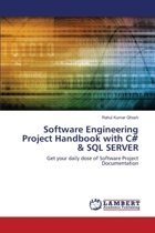 Software Engineering Project Handbook with C# & SQL Server