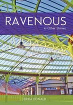 Ravenous and Other Stories