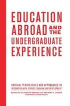 Education Abroad and the Undergraduate Experience