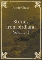 Stories from Birdland Volume II