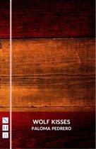 Wolf Kisses (NHB Modern Plays)
