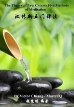 The Theory of New Chinese Five Methods of Meditation