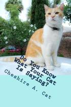 Do You Know What Your Cat Is Saying?