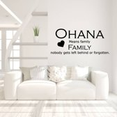 Muursticker Ohana Means Family Nobody Gets Left Behind Or Forgotten -  Lichtbruin -  160 x 69 cm  - Muursticker4Sale