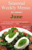 Seasonal Weekly Menus for Summer: June