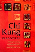 Chi Kung in Recovery