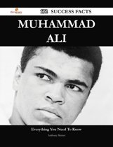 Muhammad Ali 172 Success Facts - Everything you need to know about Muhammad Ali