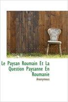 Le Paysan Roumain Et La Question Paysanne En Roumanie
