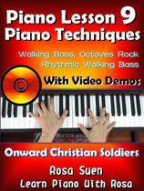 Piano Lesson #9 - Piano Techniques - Walking Bass, Octaves Rock, Rhythmic Walking Bass with Video Demos to