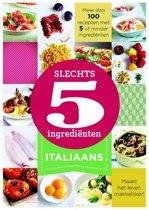Slechts 5 ingrediënten - Italiaans