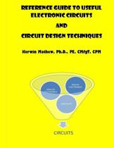 Reference Guide to Useful Electronic Circuits and Circuit Design Techniques