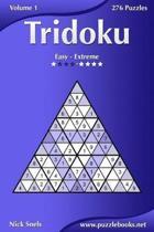 Tridoku - Easy to Extreme - Volume 1 - 276 Puzzles