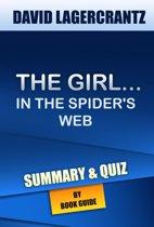 Boekomslag van 'The Girl in the Spider's Web: A Lisbeth Salander novel | Summary & Trivia/Quiz'