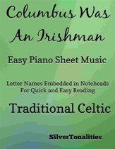 Columbus Was an Irishman Easy Piano Sheet Music