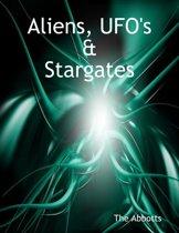 Aliens, Ufo's & Stargates