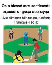 Fran�ais-Tadjik On a bless� mes sentiments/эҳсосотм ҷриҳа до