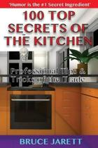 100 Top Secrets of the Kitchen