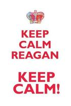 Keep Calm Reagan! Affirmations Workbook Positive Affirmations Workbook Includes