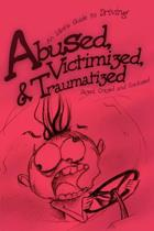 Abused, Victimized,