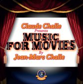 Claude Challe  Music For Movies