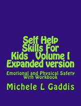 Self Help Skills for Kids - Epanded Version