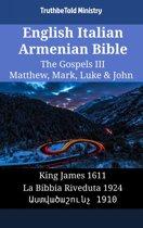 English Italian Armenian Bible - The Gospels III - Matthew, Mark, Luke & John