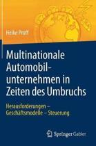 Multinationale Automobilunternehmen in Zeiten Des Umbruchs