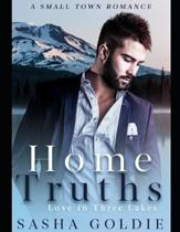 Home Truths: A Small Town Romance